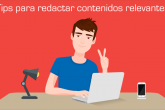 Pasos para redactar un excelente contenido para páginas web