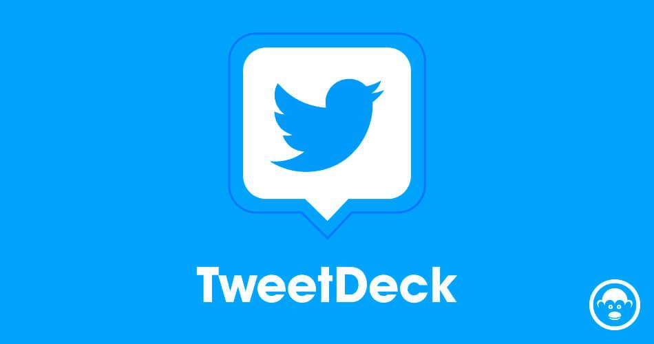 tweetdeck herramientas para marketing digital
