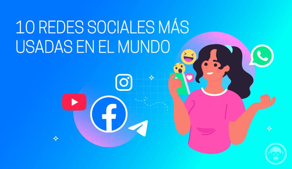 redes sociales más usadas en el mundo