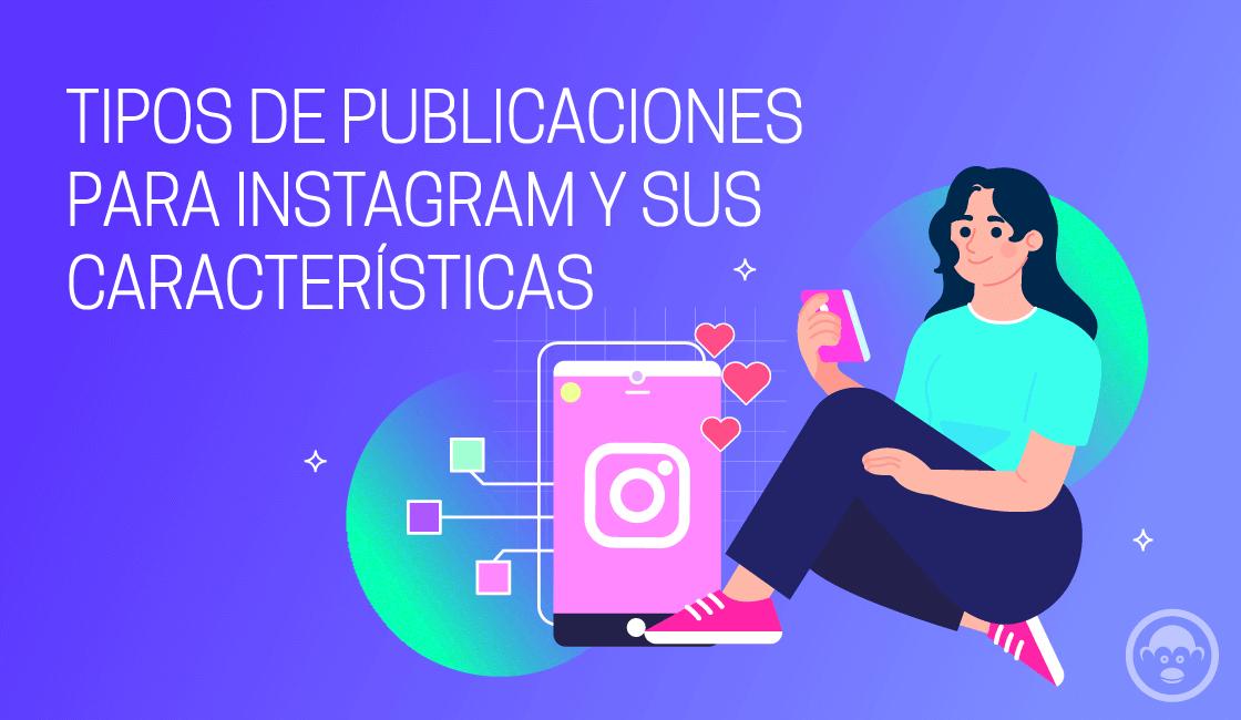 tipos de publicaciones para Instagram